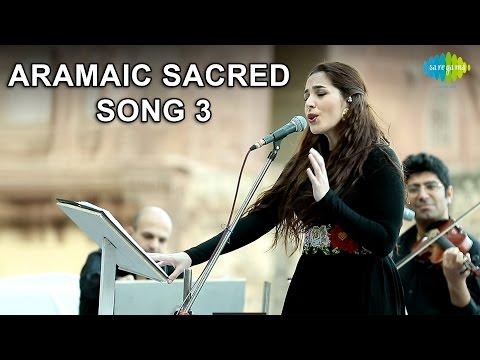 Abeer Nehme: Aramaic Sacred Song 3 (World Sufi Spirit Festival | Live Recording)