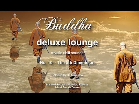Buddha Deluxe Lounge - No.10 The 5th Dimension, HD, 2017, mystic bar & buddha sounds