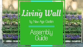 How To Assemble Your New Age Garden Vertical Planter
