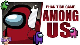 Phân tích game : AMONG US | Game Explained | PTG
