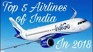 Top 10 Airlines - Top 5 Airlines of India    2018