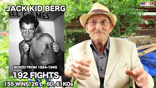TOMMY DIX REMEMBERS JACK KID BERG THE 192 FIGHT FORMER WORLD CHAMPION