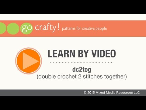 How to dc2tog (double crochet 2 stitches together): Go-Crafty