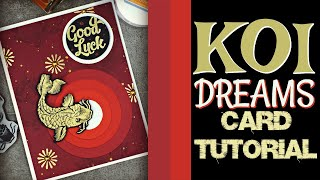 KOI Dreams Card Tutorial thumbnail