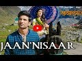 Jaan Nisaar Song; Kedarnath Movie New Song Jaan Nisar Arijit Singh (Review) Sushant Rajput, Sara Ali