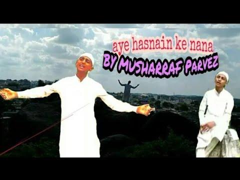 Milad Raza Qadri | Ey Hasnain Ke Nana | Official Video
