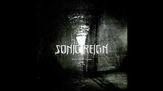 Sonic Reign - Fucked Up But Glorious