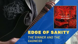 Edge of Sanity - The Sinner and the Sadness guitar cover