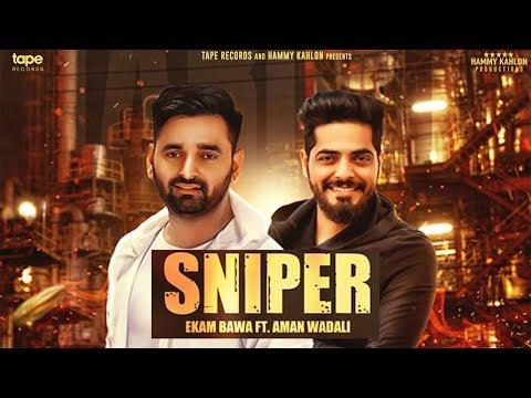 SNIPER - Ekam Bawa Ft. Amrit Wadali | Aayi Vaisakhi 2018 | Latest Punjabi Song 2018 | Tape Records