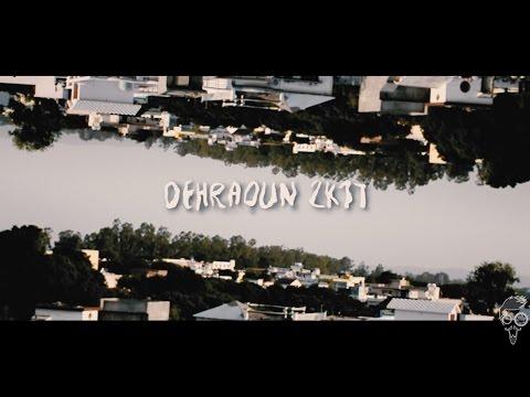 Dehradun 2K17