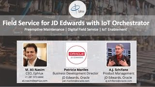 Webinar - Digital Field Service for JD Edwards with IoT Orchestrator