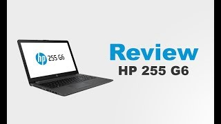 HP 255 G6 | Review