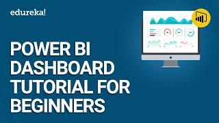 Power BI لوحة البرنامج التعليمي للمبتدئين | إنشاء التقارير ولوحات التحكم في الطاقة BI | Edureka