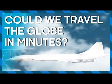 Could we travel the globe in minutes? Hyperloop trains and hypersonic jets - Earth Lab