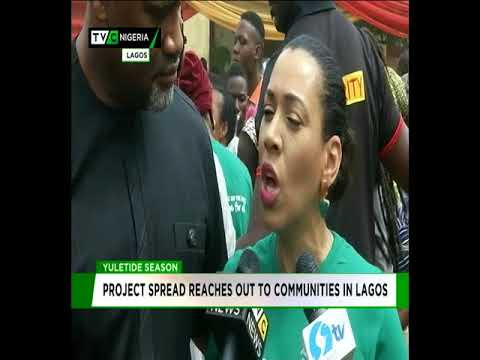 Yuletide Season : Project Spread Reaches Out to Communities in Lagos