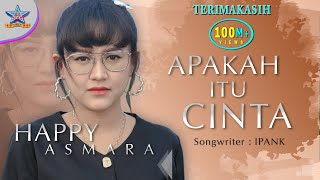 Download Happy Asmara - Apakah Itu Cinta (DJ Selow) [OFFICIAL]