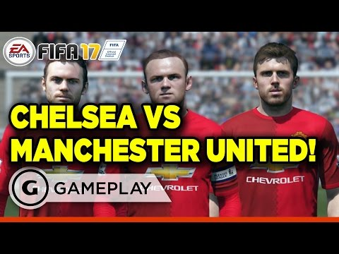 FIFA 17 - Manchester United vs. Chelsea Gameplay
