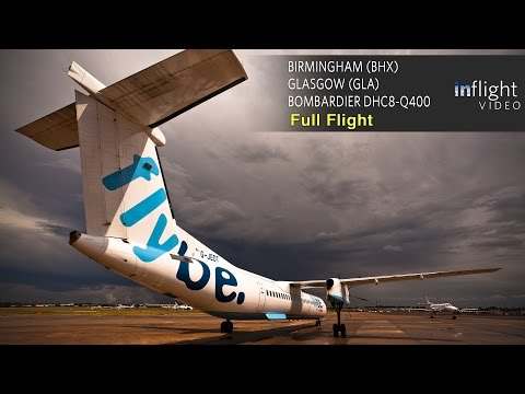 flybe-full-flight-|-birmingham-to-glasgow-|-bombardier-dash-8-dhc8-q400-(with-atc)