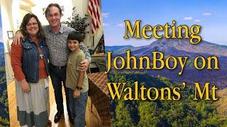 a Day on WALTON'S MOUNTAIN with John Boy (Richard Thomas) and our JonBoy