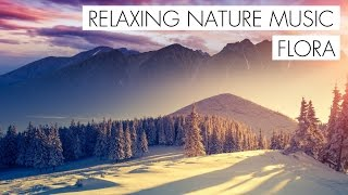 Flora (Relaxing Music 2018 / Beautiful Nature Video 2018 / Nature Song 2018) Prod.Lil Sokz