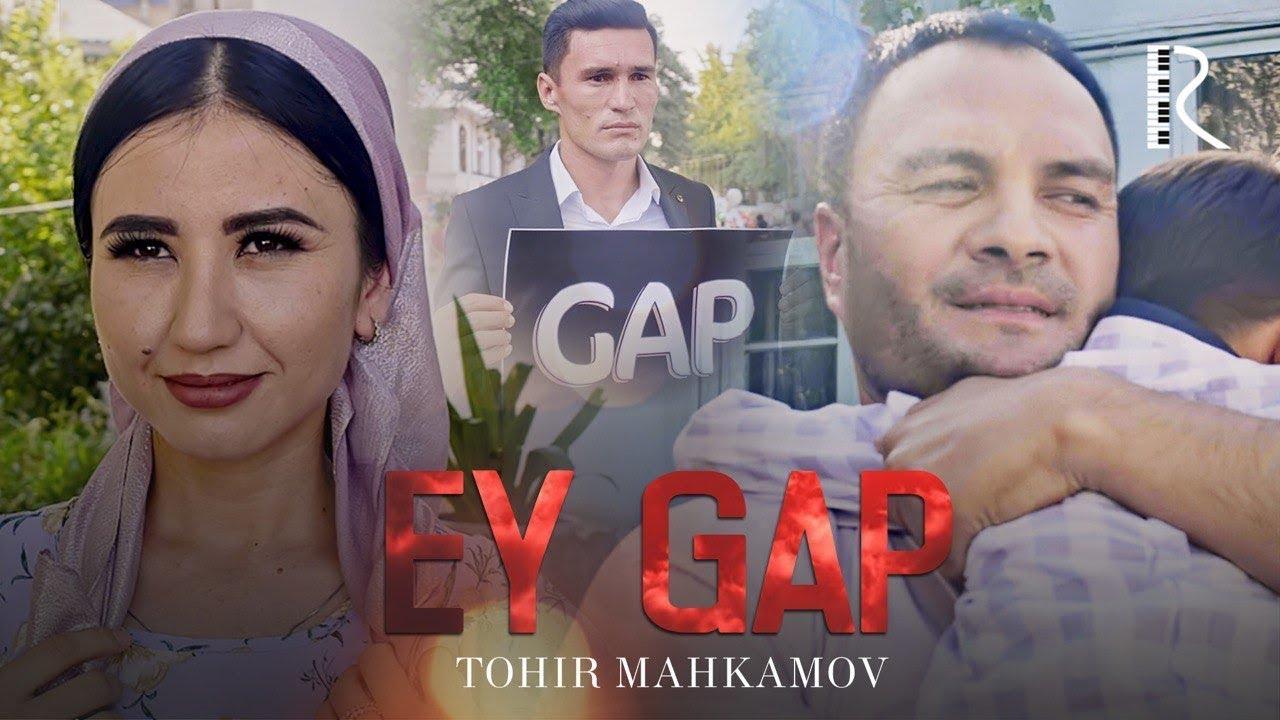Tohir Mahkamov - Ey gap