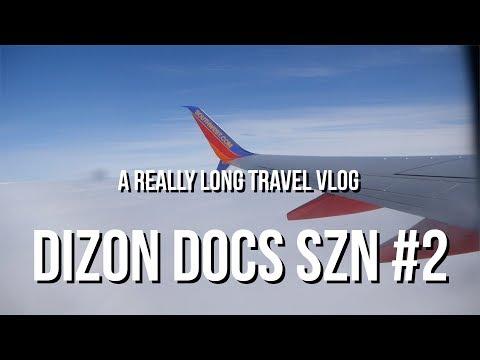 DIZON DOCS SZN #2 | A REALLY LONG TRAVEL VLOG