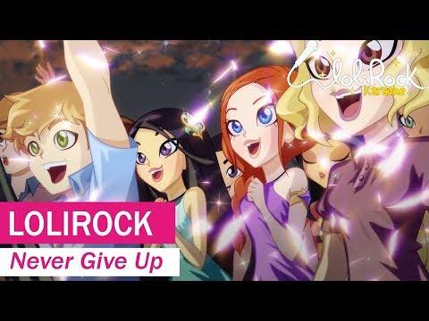 Never Give Up! | Karaoke Version | LoliRock