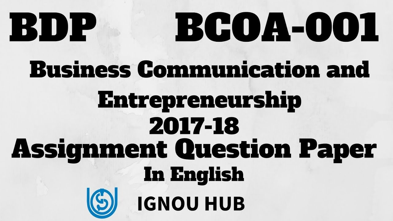 IGNOU BDP B Com BCOA-001 Assignment Question Paper 2017 2018 In English  BCOA 001