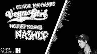 Conor Maynard - Vegas Girl (HouseFreaks MashUp) OUT NOW !