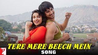 Tere Mere Beech Mein - Song - Shuddh Desi Romance - Sushant Singh Rajput & Parineeti Chopra