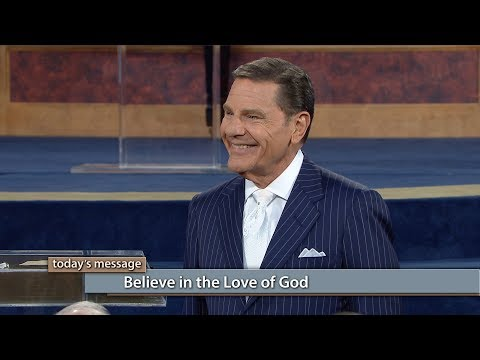 Believe in the Love of God