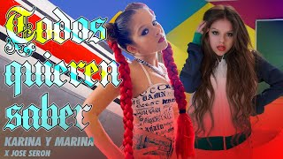 🎤 TODOS QUIEREN SABER (Videoclip Oficial) 🎶 NUEVA CANCIÓN de KARINA Y MARINA feat Jose Seron