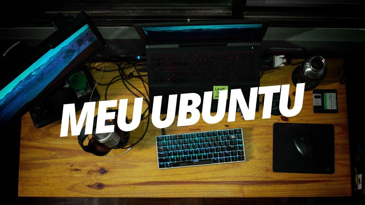 Meu ambiente de desenvolvimento no Linux Ubuntu 18.04