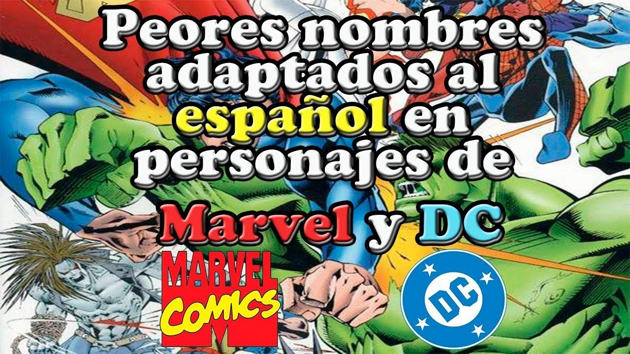 Peores nombres adaptados al ESPAÑOL en personajes de Marvel y DC