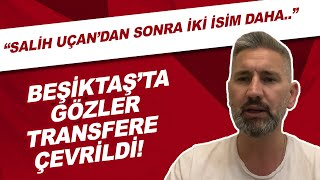 Beşiktaş'ta Gözler Transfere çevrildi! \