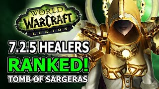 725 Healers Ranked Changes Winners And Losers In World Of Warcraft Legion Tomb Of Sargeras