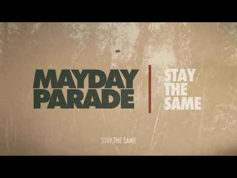 Mayday Parade - Stay The Same