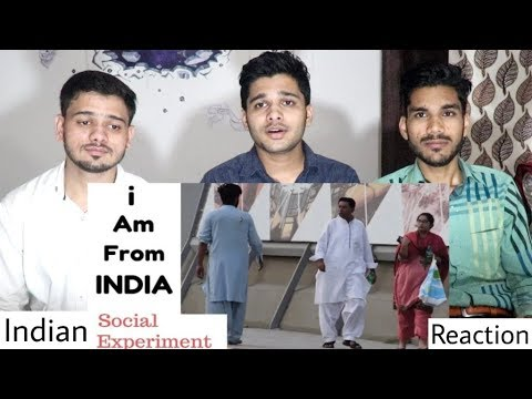 Indian Reacts To I AM FROM INDIA | Social Experiment In Pakistan.