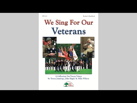 We Sing For Our Veterans - Patriotic Collection from MusicK8.com
