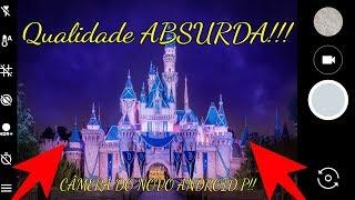 SAIU!!! COMO TER A CÂMERA DO NOVO ANDROID P! TIRE FOTOS SENSACIONAIS!!!