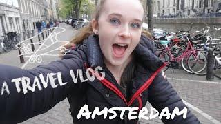 THE AMSTERDAM VLOG!!!!