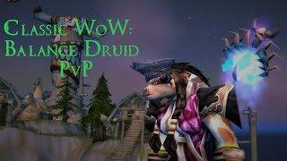 Classic WoW: Balance Druid - PvP Battlegrounds