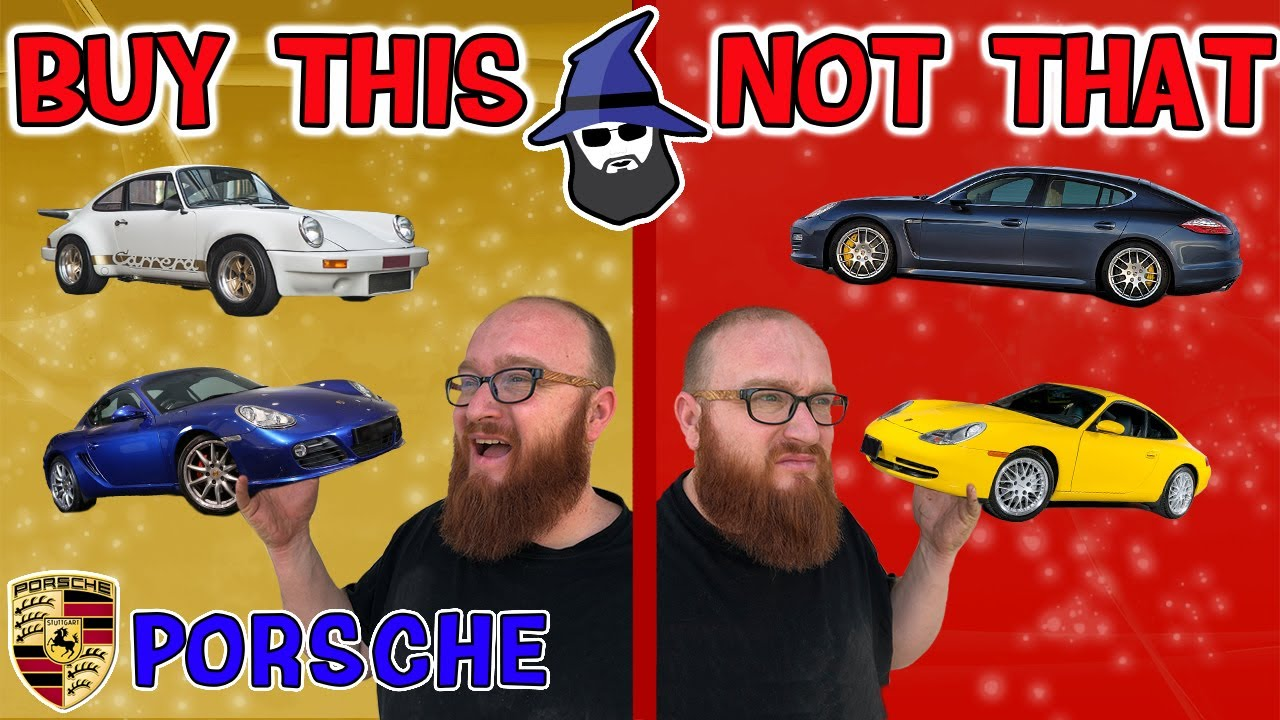 The CAR WIZARD shares which Porsches TO Buy & NOT to Buy