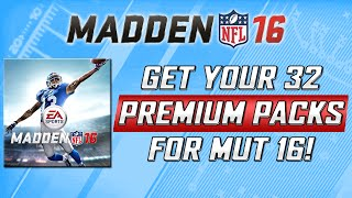 Madden 16 Super Deluxe Edition - How To Get 32 Premium Packs For MUT 16 and More