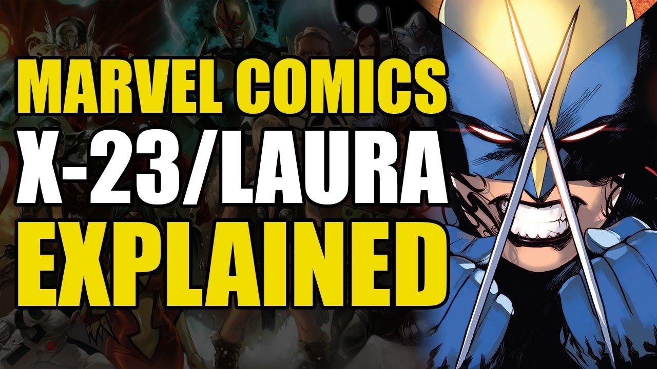 Marvel Comics: X-23/Laura Kinney Explained | Comics ... X 23 Marvel