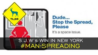 TL;DR - S.J.W's win in NEW YORK  #man-spreading