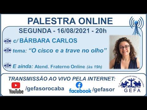 Assista: Palestra online - c/ BÁRBARA CARLOS (16/08/2021)