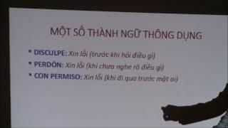 Học Tiếng Tây Ban Nha (Spanish) Dễ Dàng - Xưng Hô - GS Trần Chấn Trí