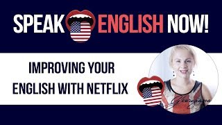 #073 Learn English by watching TV series (with NETFLIX)