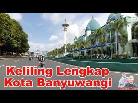 Mega Motovlog Keliling Kota Banyuwangi